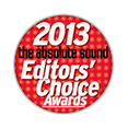 THE ABSOLUTE SOUND EDITORS CHOICE AWARDS 2013